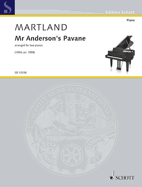 Mr Anderson`s Pavane Arrangiert Für Zwei Klaviere Liefern Martland
