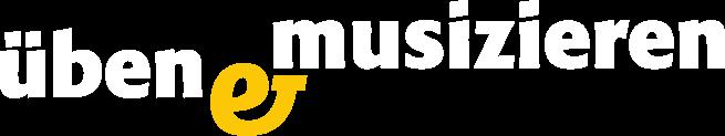 Üben und Musizieren